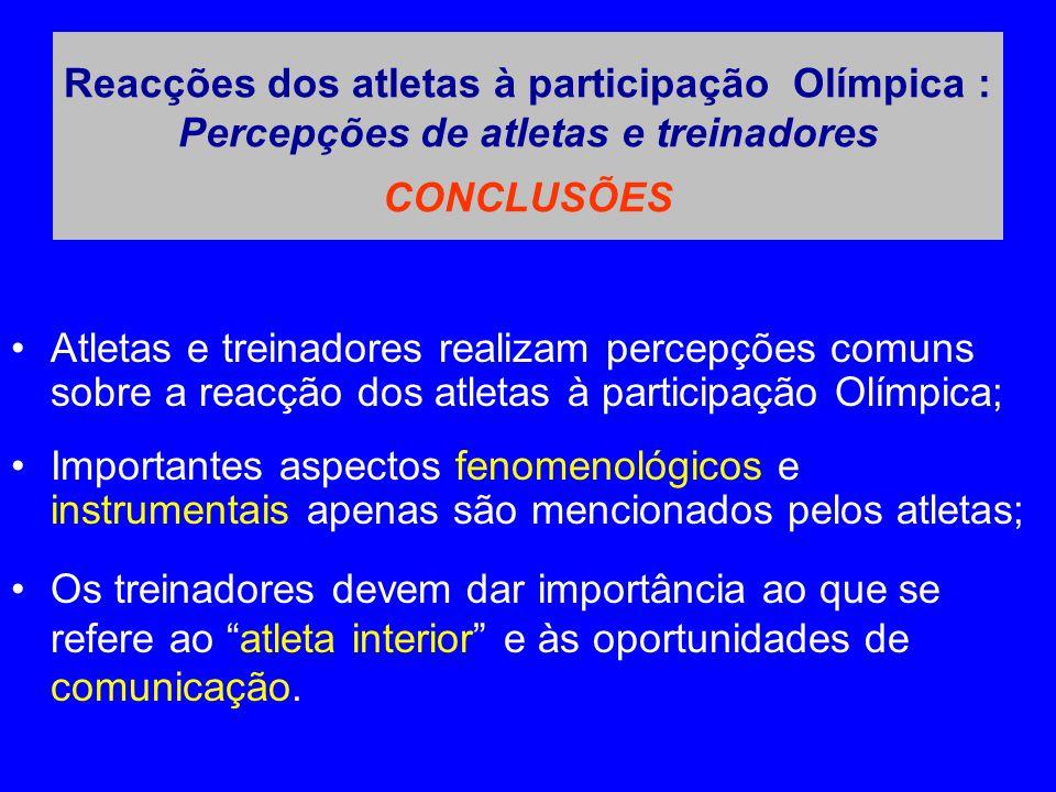 Reacções dos atletas à participação Olímpica : Percepções de atletas e treinadores