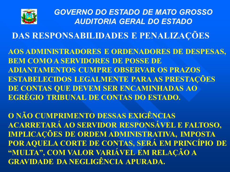GOVERNO DO ESTADO DE MATO GROSSO AUDITORIA GERAL DO ESTADO