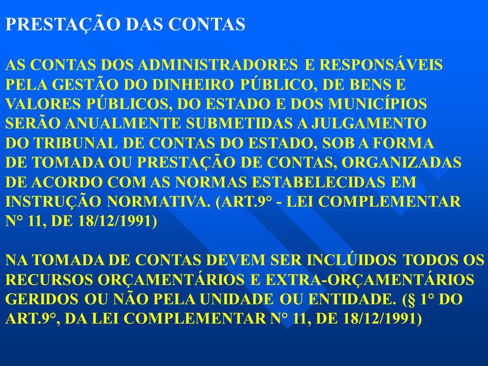 PRESTAÇÃO DAS CONTAS AS CONTAS DOS ADMINISTRADORES E RESPONSÁVEIS