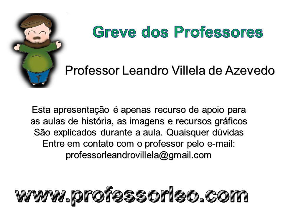 www.professorleo.com Greve dos Professores