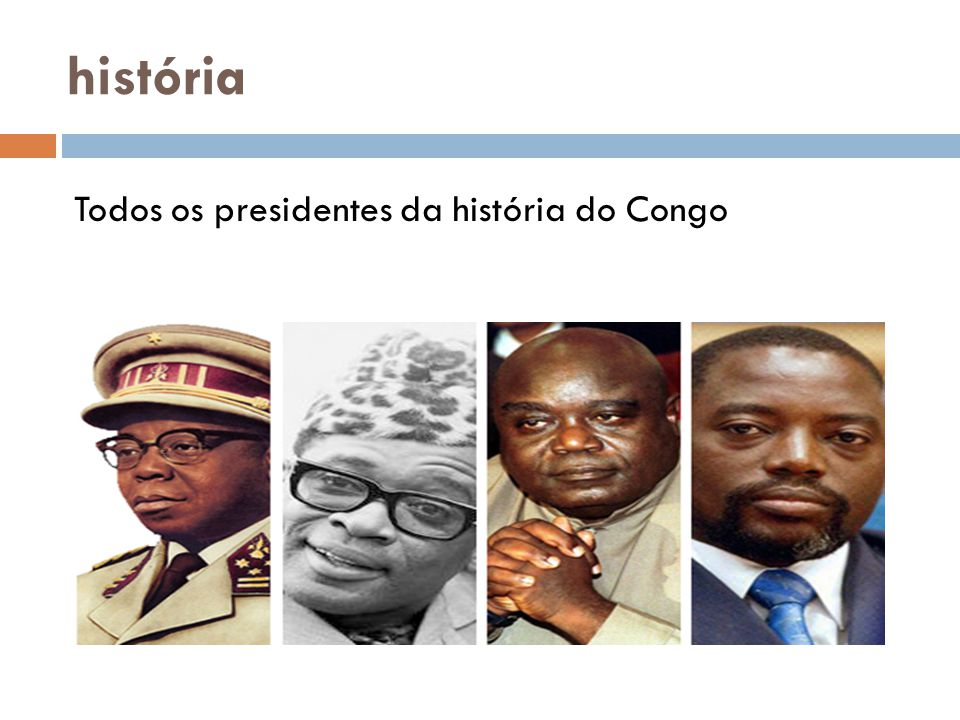 história Todos os presidentes da história do Congo