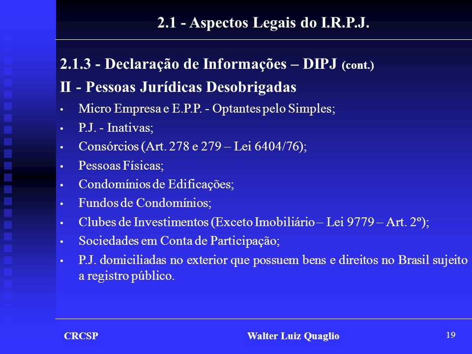 2.1 - Aspectos Legais do I.R.P.J.
