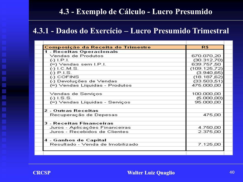4.3 - Exemplo de Cálculo - Lucro Presumido