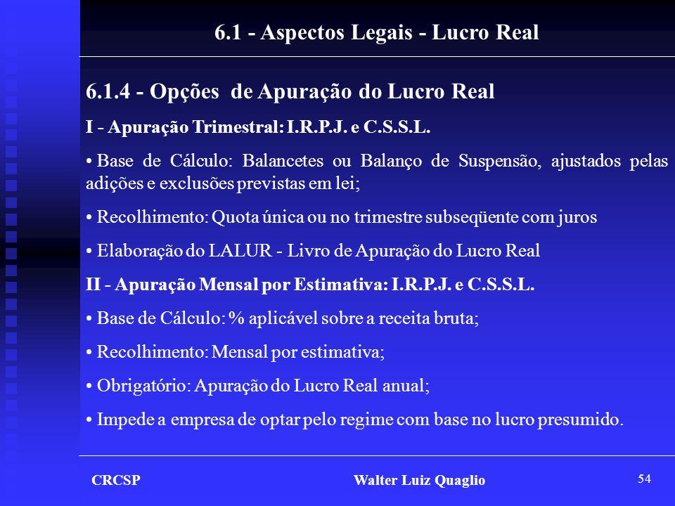 6.1 - Aspectos Legais - Lucro Real