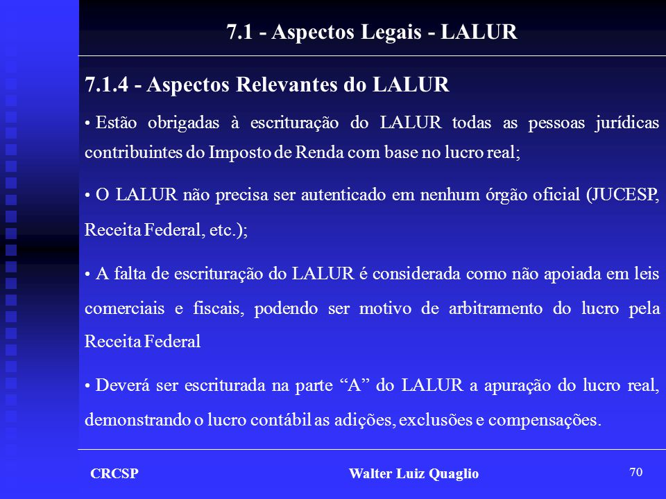 7.1 - Aspectos Legais - LALUR