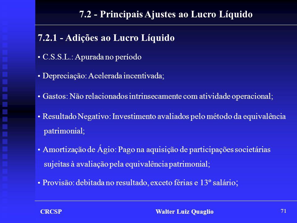 7.2 - Principais Ajustes ao Lucro Líquido