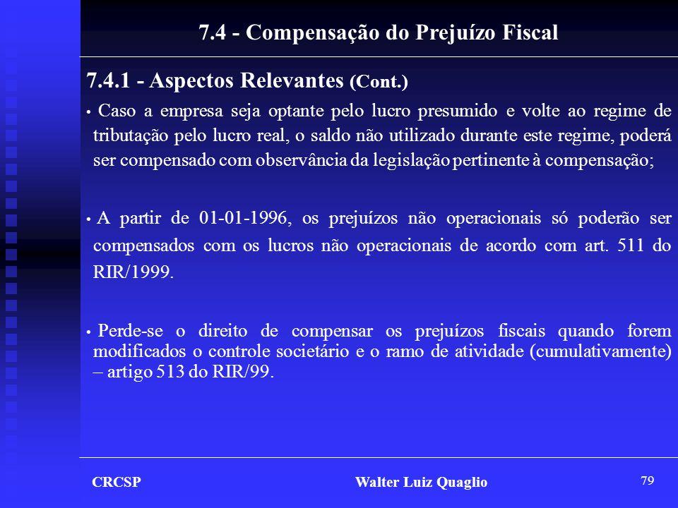 7.4 - Compensação do Prejuízo Fiscal