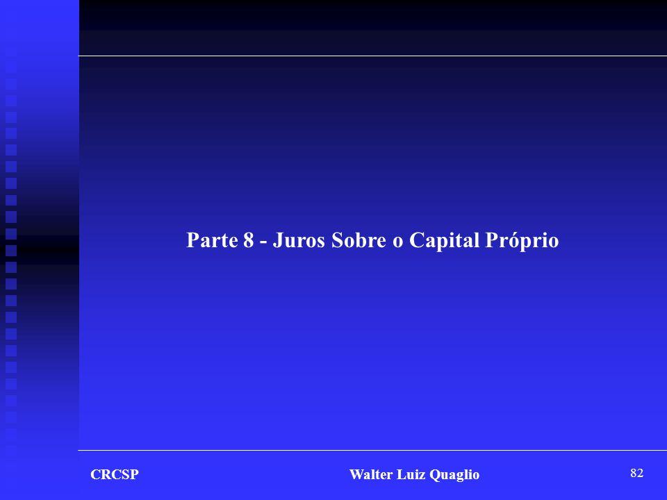 Parte 8 - Juros Sobre o Capital Próprio