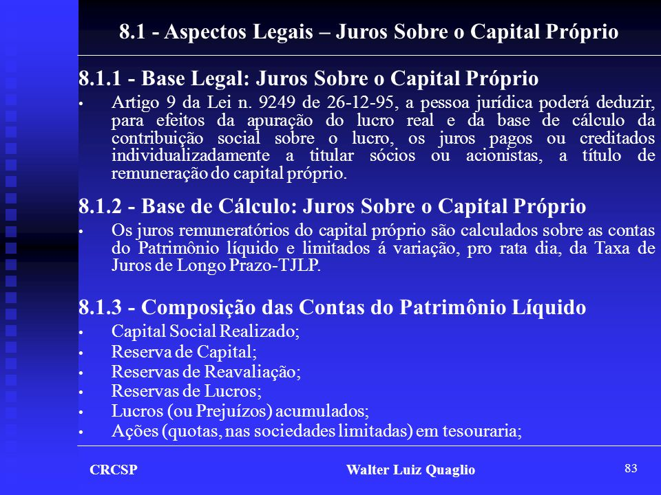8.1 - Aspectos Legais – Juros Sobre o Capital Próprio