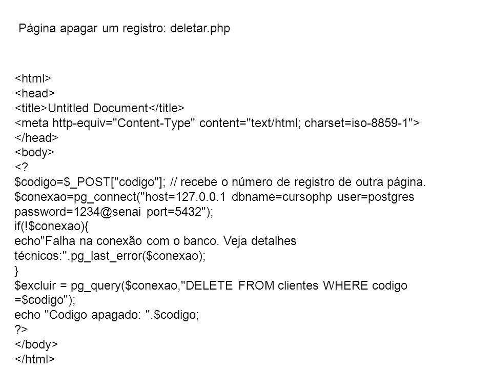 Página apagar um registro: deletar.php