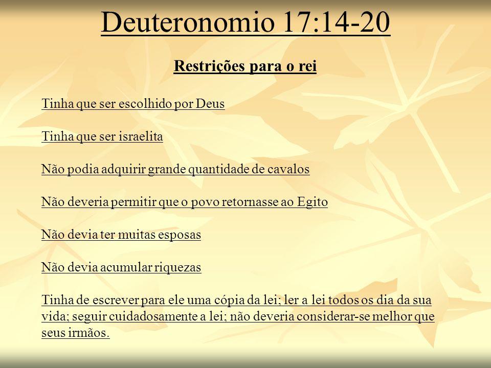 Deuteronomio 17:14-20 Restrições para o rei