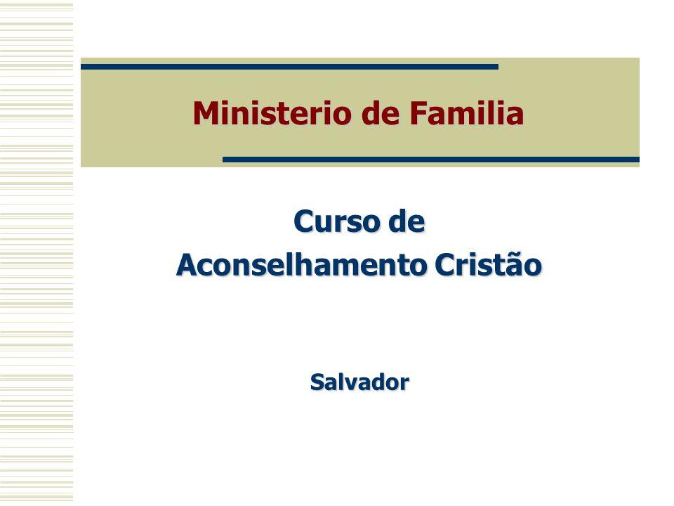 Curso de Aconselhamento Cristão Salvador