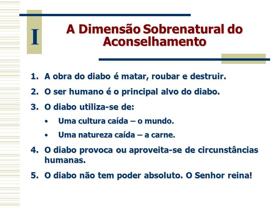 A Dimensão Sobrenatural do Aconselhamento