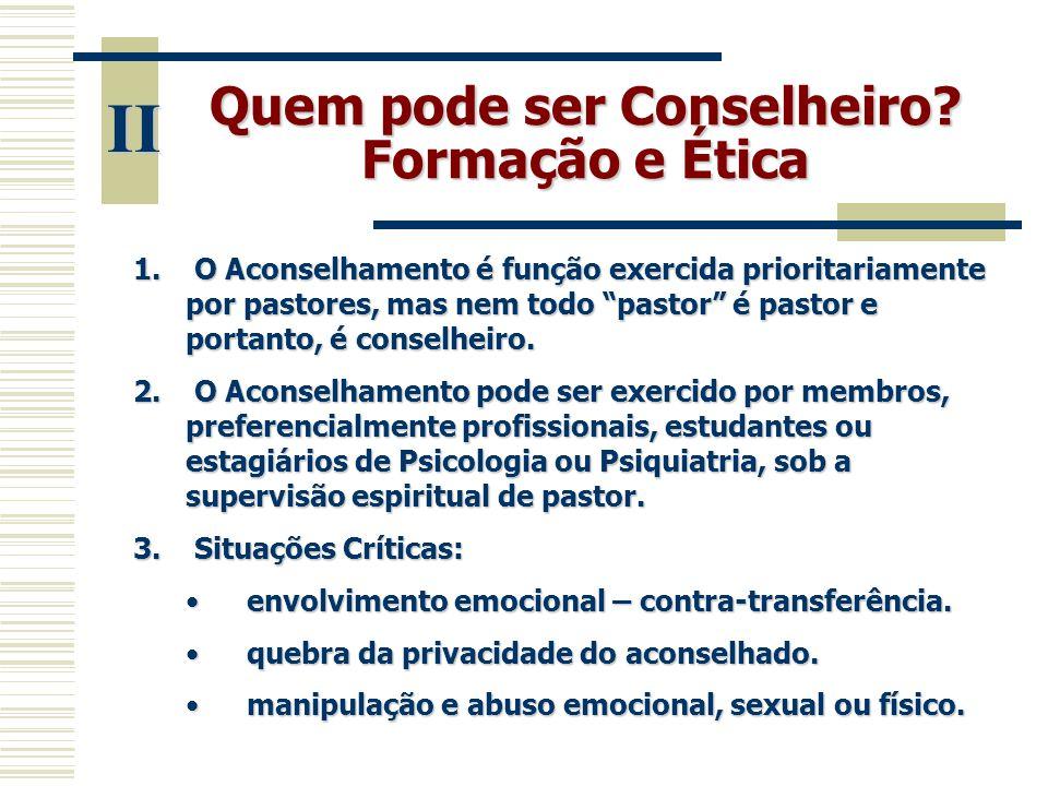 Quem pode ser Conselheiro Formação e Ética