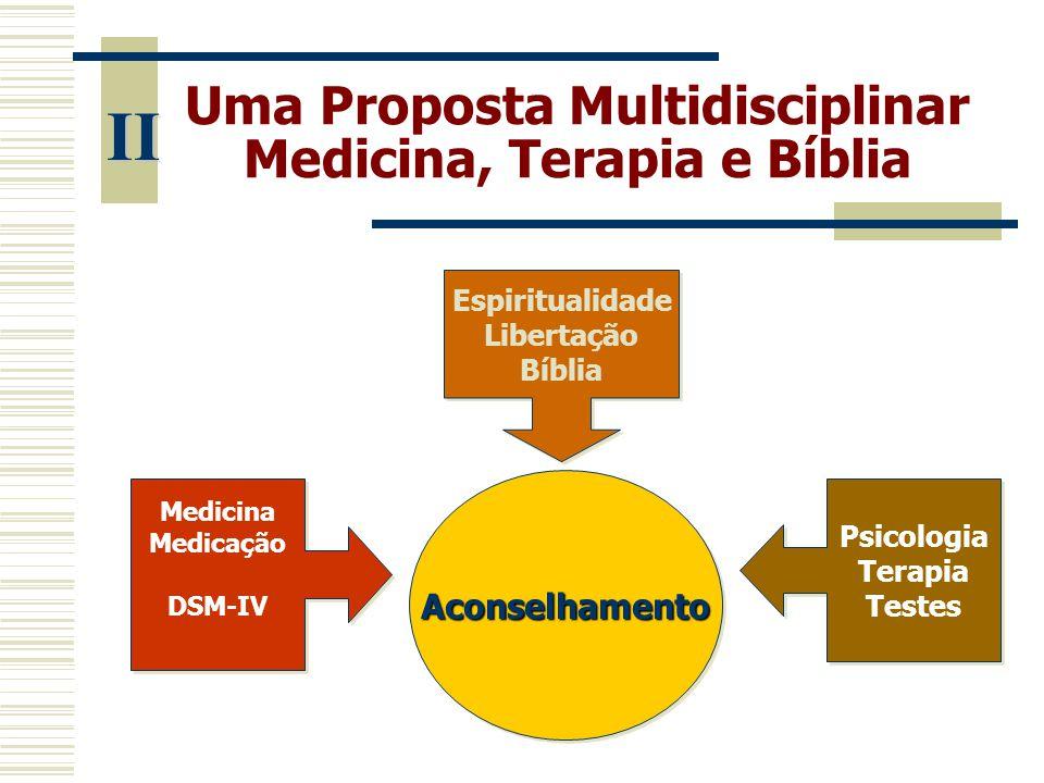 Uma Proposta Multidisciplinar Medicina, Terapia e Bíblia