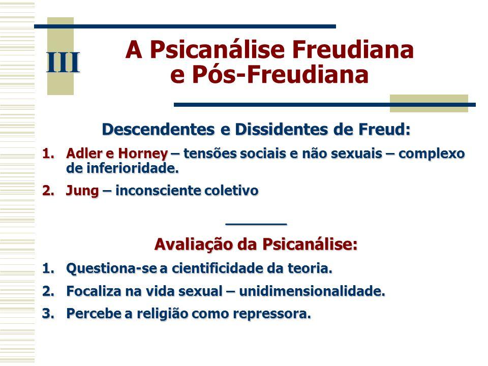 III A Psicanálise Freudiana e Pós-Freudiana