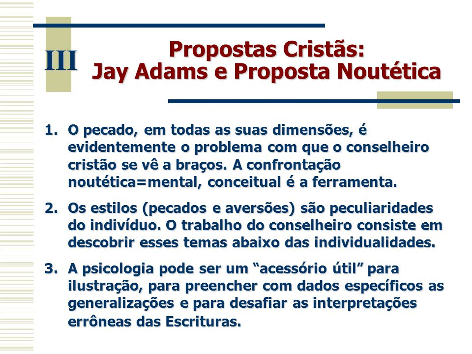 Jay Adams e Proposta Noutética