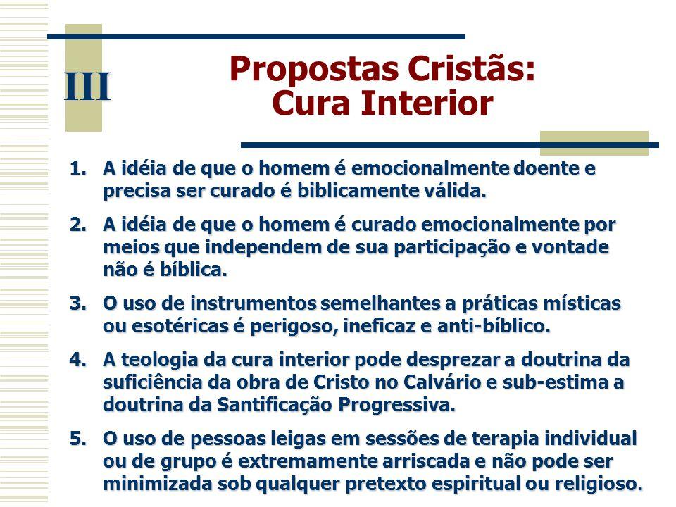 III Propostas Cristãs: Cura Interior