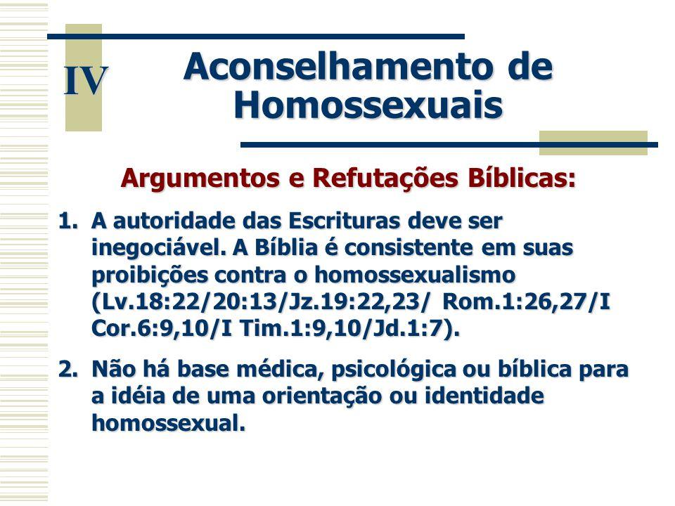 Aconselhamento de Homossexuais Argumentos e Refutações Bíblicas: