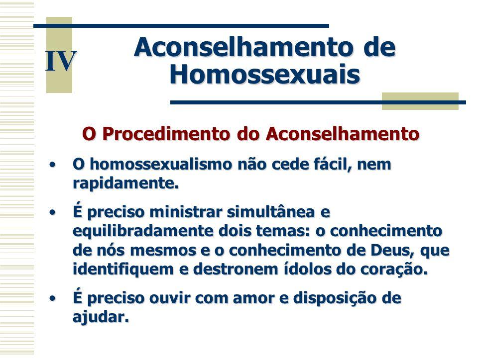 Aconselhamento de Homossexuais O Procedimento do Aconselhamento