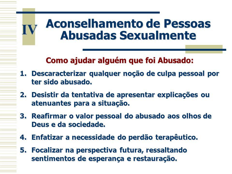 IV Aconselhamento de Pessoas Abusadas Sexualmente