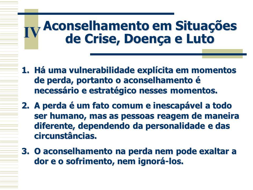 Aconselhamento em Situações de Crise, Doença e Luto