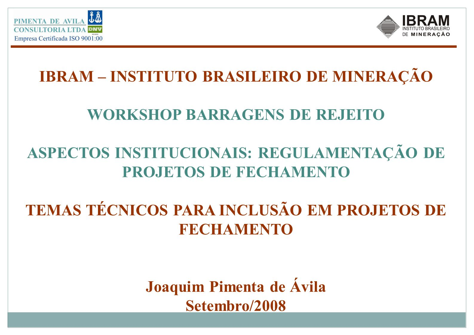 IBRAM – INSTITUTO BRASILEIRO DE MINERAÇÃO