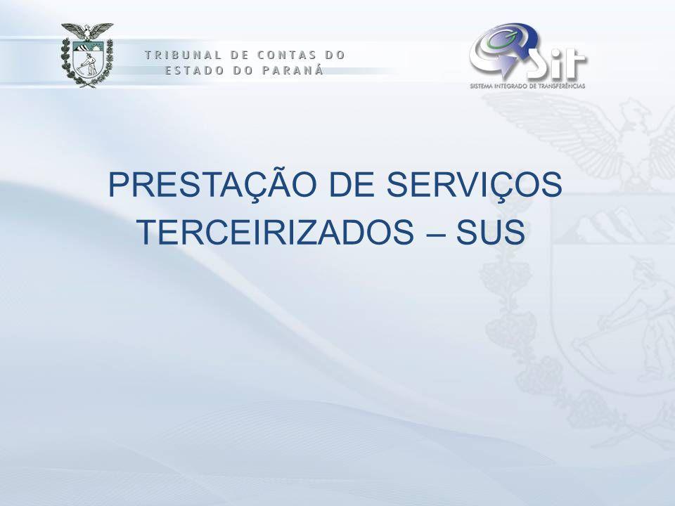 PRESTAÇÃO DE SERVIÇOS TERCEIRIZADOS – SUS