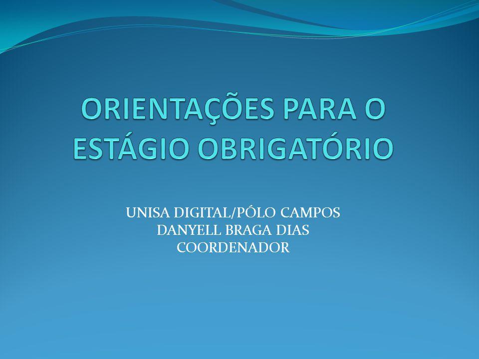 ORIENTAÇÕES PARA O ESTÁGIO OBRIGATÓRIO