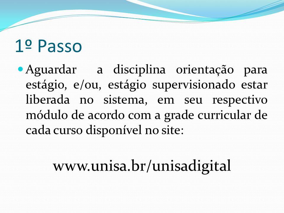 1º Passo www.unisa.br/unisadigital