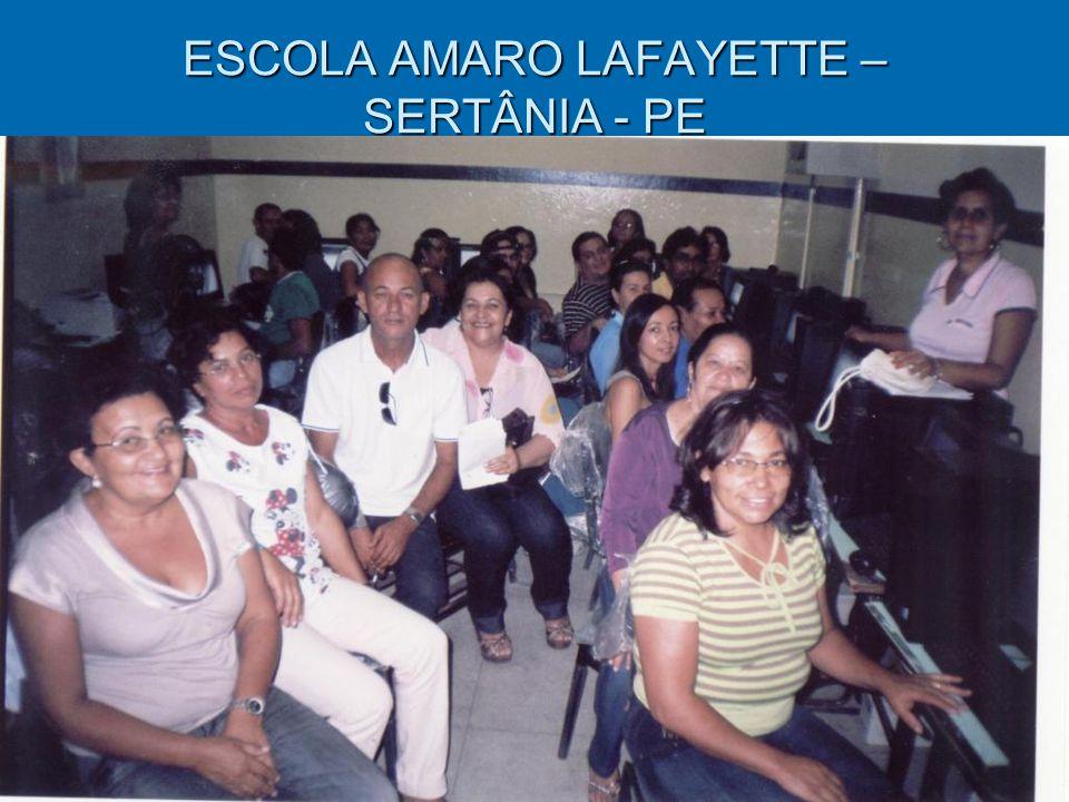 ESCOLA AMARO LAFAYETTE – SERTÂNIA - PE
