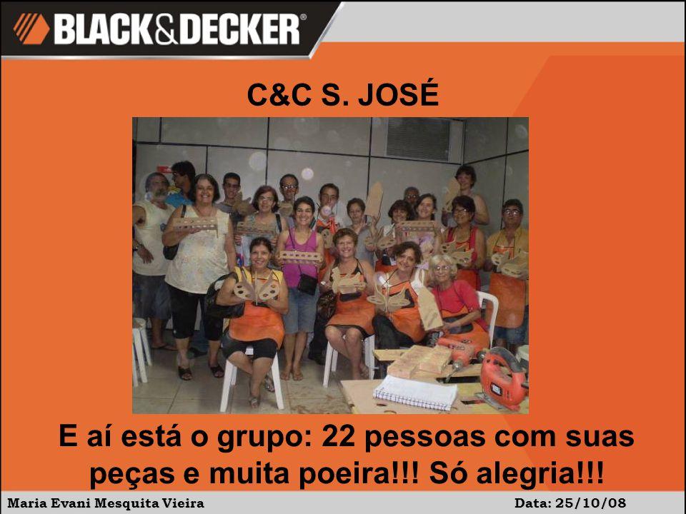 C&C S. JOSÉ E aí está o grupo: 22 pessoas com suas peças e muita poeira!!.