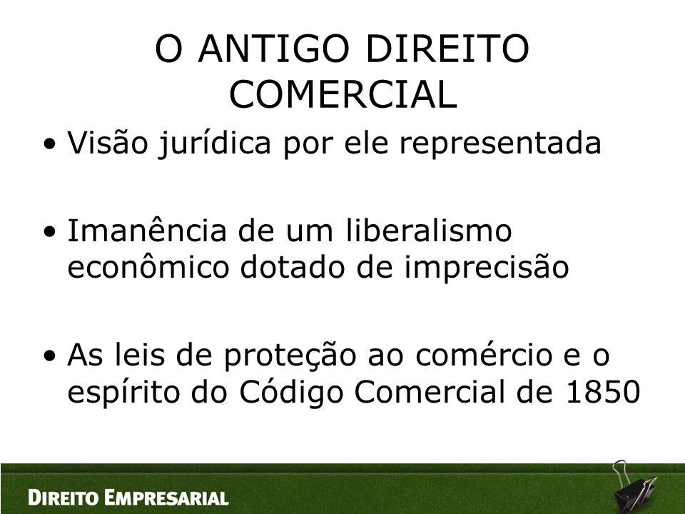 O ANTIGO DIREITO COMERCIAL