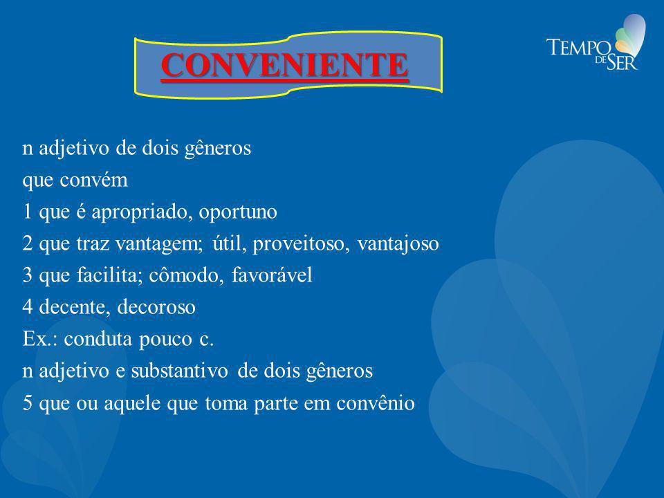 CONVENIENTE