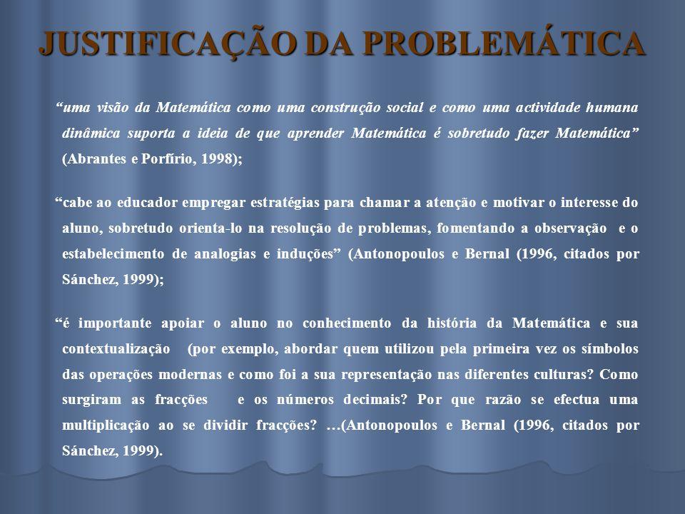 JUSTIFICAÇÃO DA PROBLEMÁTICA