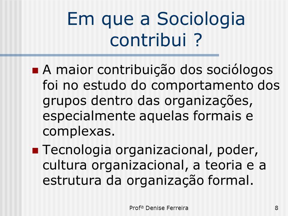 Em que a Sociologia contribui