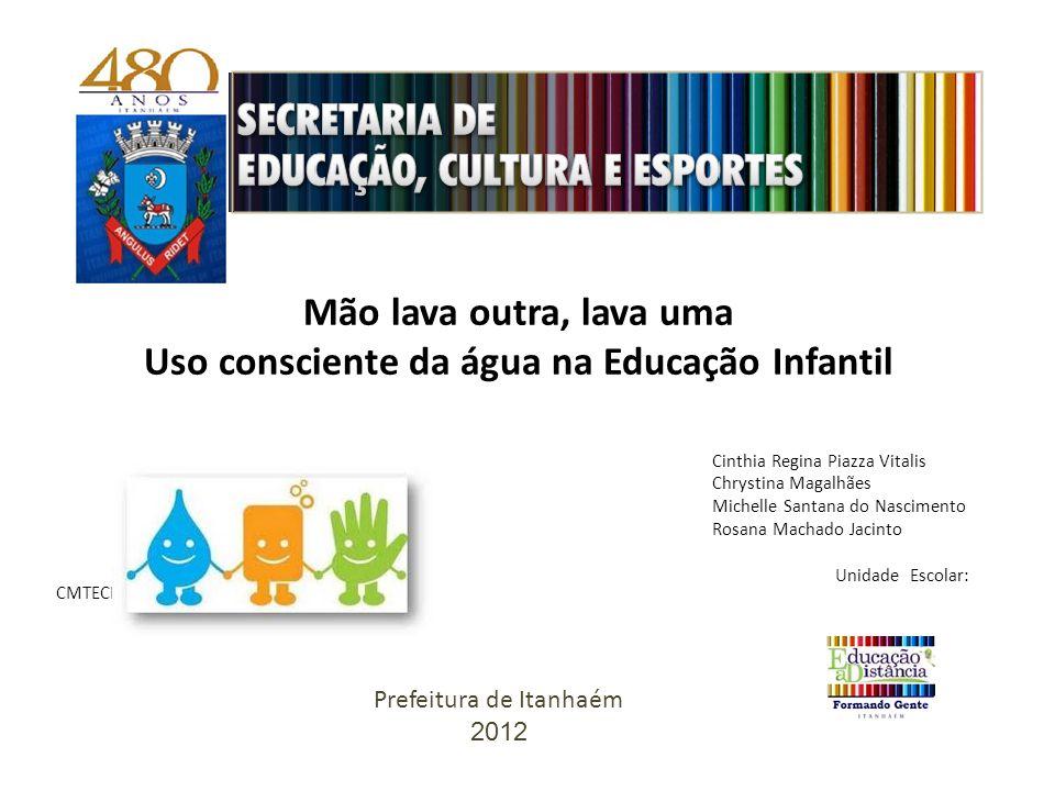 Uso consciente da água na Educação Infantil