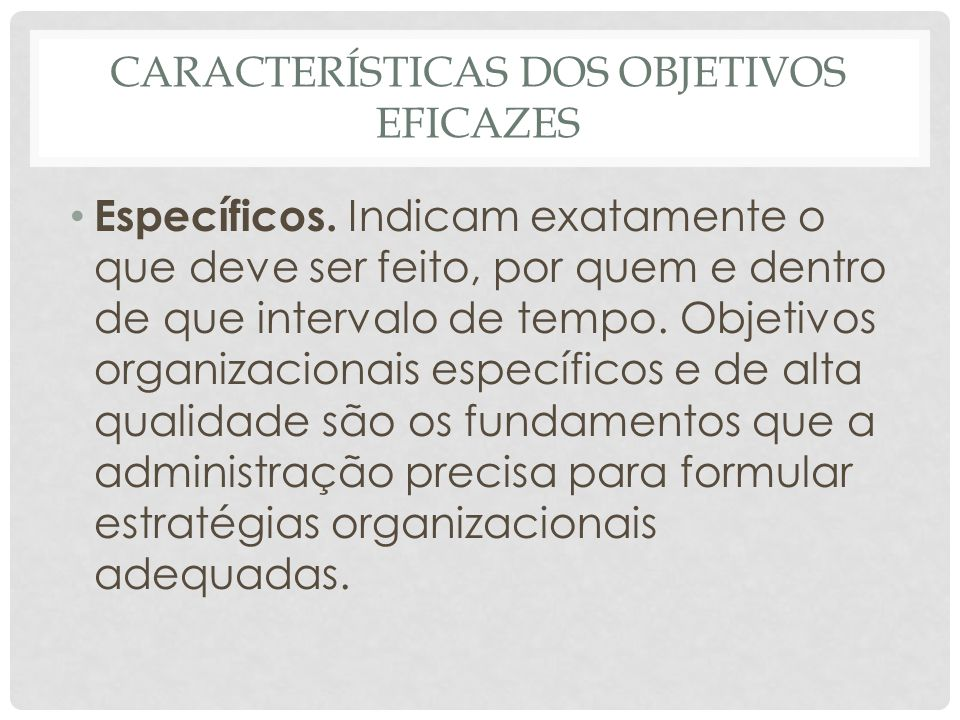 Características dos Objetivos Eficazes