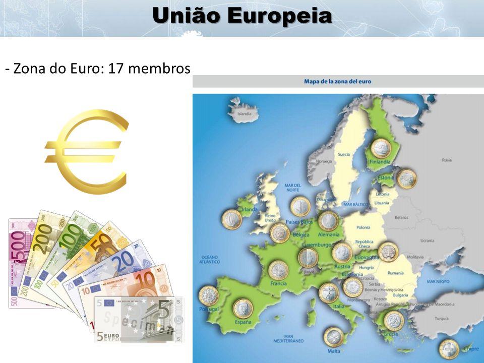 União Europeia Zona do Euro: 17 membros