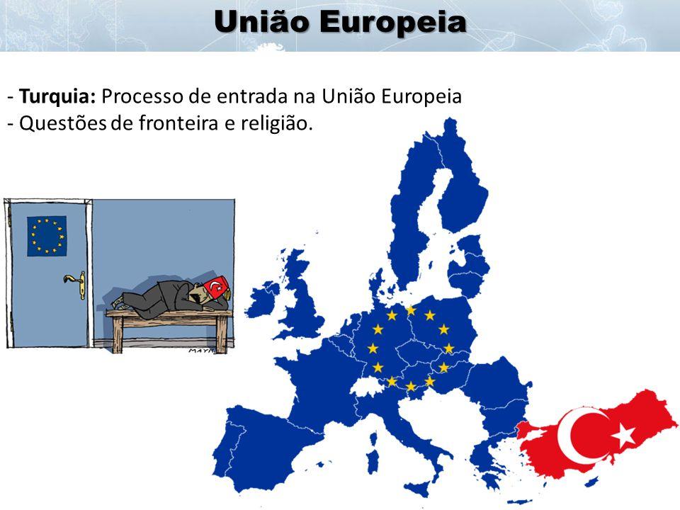 União Europeia Turquia: Processo de entrada na União Europeia