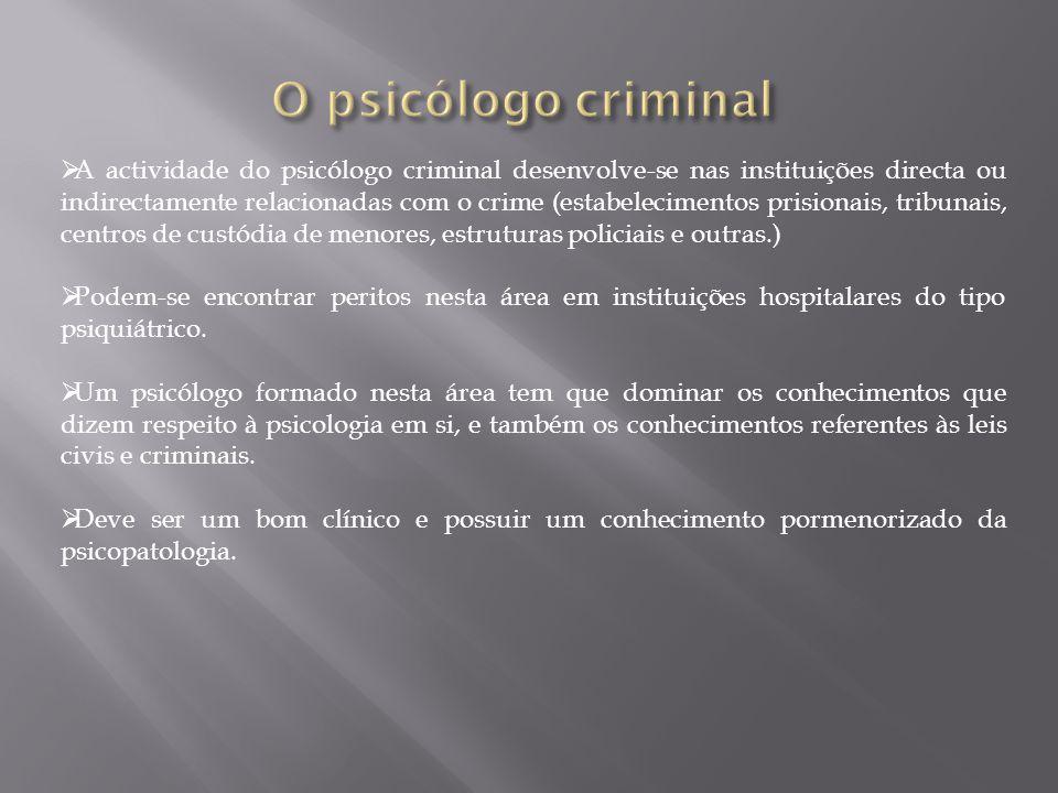 O psicólogo criminal