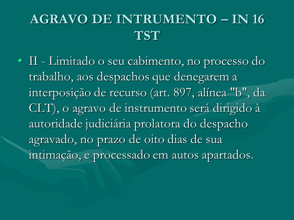 AGRAVO DE INTRUMENTO – IN 16 TST