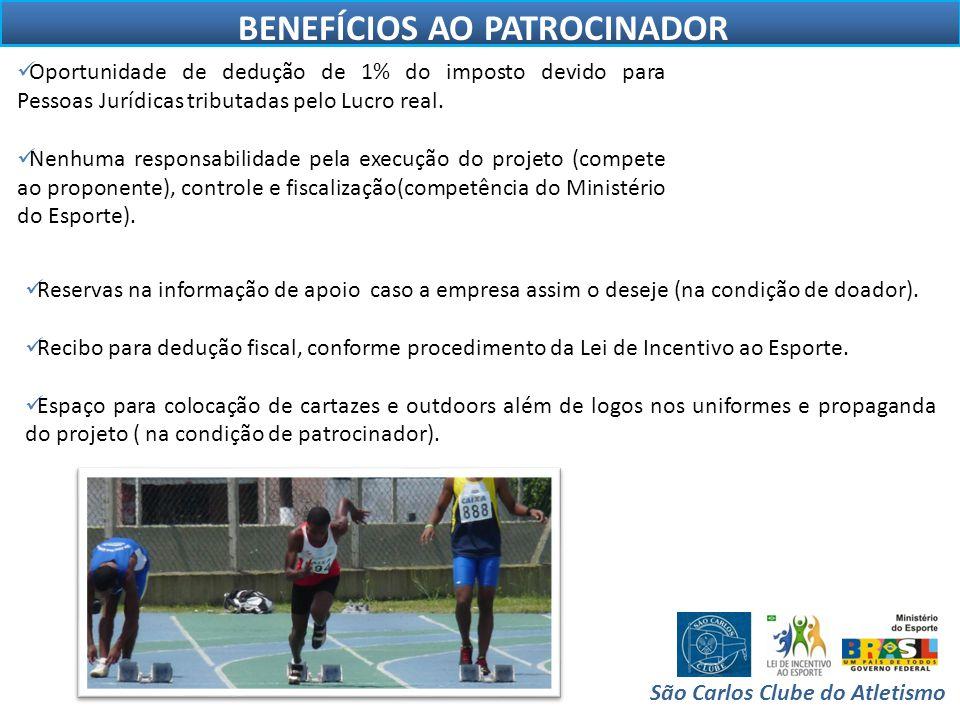 BENEFÍCIOS AO PATROCINADOR São Carlos Clube do Atletismo