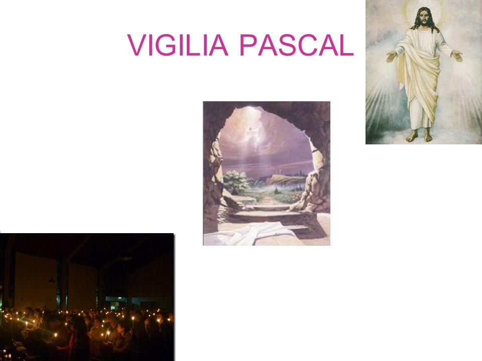 VIGILIA PASCAL