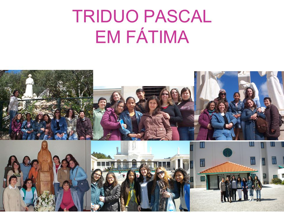 TRIDUO PASCAL EM FÁTIMA