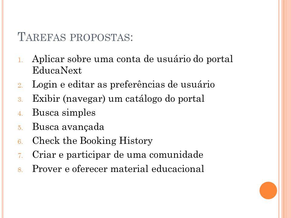 Tarefas propostas: Aplicar sobre uma conta de usuário do portal EducaNext. Login e editar as preferências de usuário.
