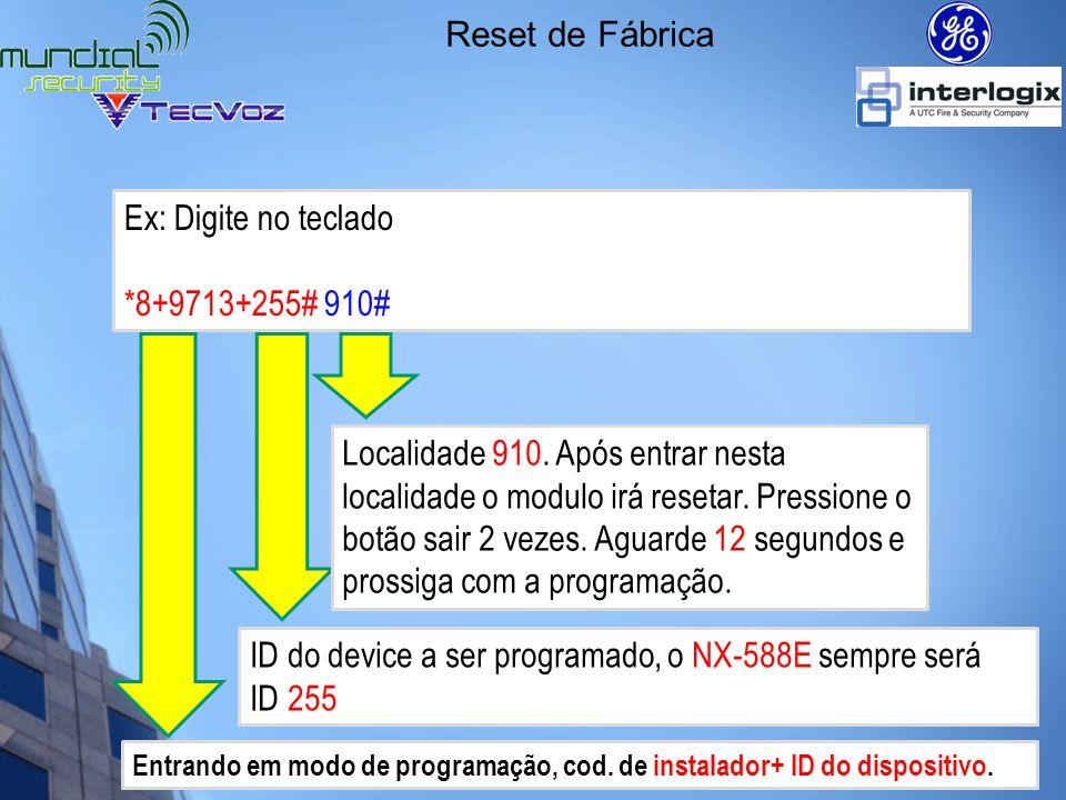 ID do device a ser programado, o NX-588E sempre será ID 255
