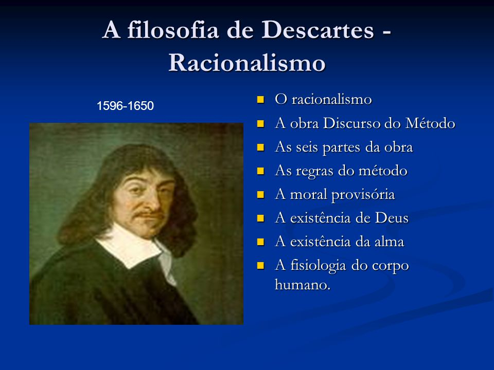 A filosofia de Descartes - Racionalismo