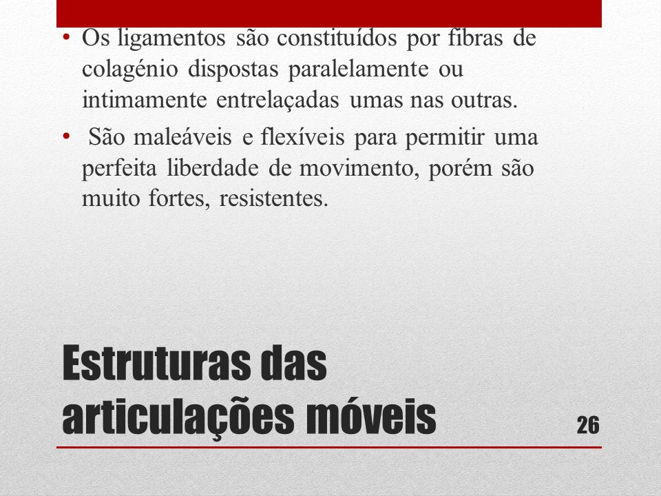 Estruturas das articulações móveis
