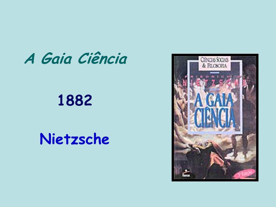 A Gaia Ciência 1882 Nietzsche